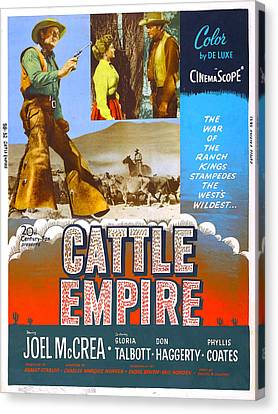 Cattle Empire, Us Poster, Joel Mccrea Canvas Print by Everett