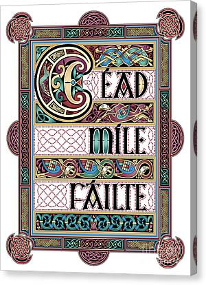 Cead Mile Failte Canvas Print by Cari Buziak