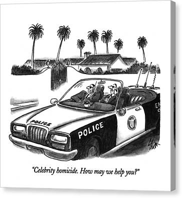 Celebrity Homicide.  How May We Help You? Canvas Print by Frank Cotham