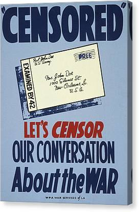 Censored. Lets Censor Our Conversation Canvas Print by Everett