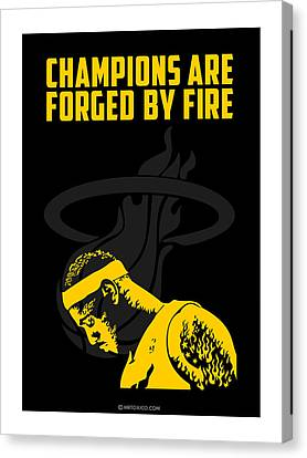 Champions Are Forged By Fire Canvas Print by Toxico