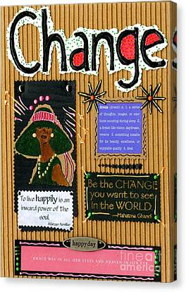 Change - Handmade Card Canvas Print by Angela L Walker