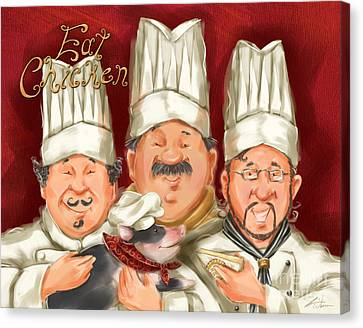 Chefs Say Eat Chicken Canvas Print by Shari Warren