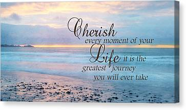 Cherish Life Canvas Print by Lori Deiter