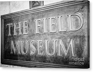 Chicago Field Museum Sign In Black And White Canvas Print by Paul Velgos