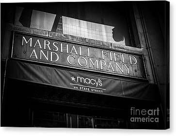Chicago Marshall Field's Macy's Sign In Black And White Canvas Print
