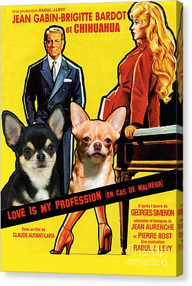 Chihuahua Art - Love Is My Profession Movie Poster Canvas Print by Sandra Sij