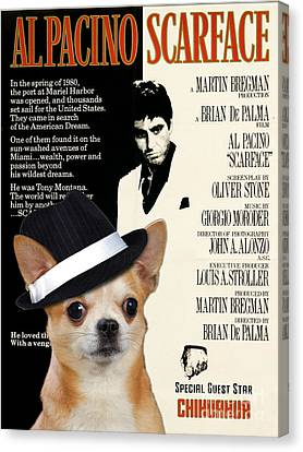 Chihuahua Art - Scarface Movie Poster Canvas Print by Sandra Sij