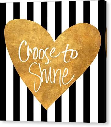 Choose To Shine Canvas Print by South Social Studio