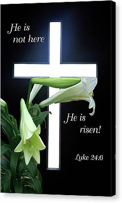 Canvas Print featuring the photograph Christ Is Risen by Robyn Stacey