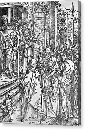 Christ Presented To The People Canvas Print by Albrecht Durer or Duerer