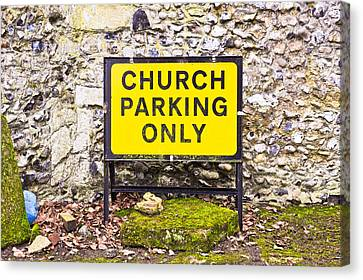 Church Parking Only Canvas Print by Tom Gowanlock