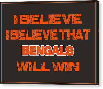 Cincinnati Bengals I Believe Canvas Print