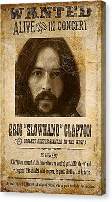 Clapton Wanted Poster Canvas Print