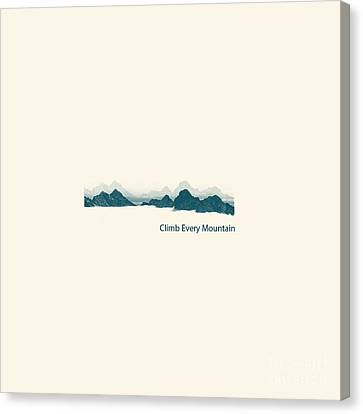 Climb Every Mountain Canvas Print by Trilby Cole