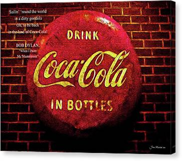 Coca Cola Dylan Quote Canvas Print by Joan  Minchak
