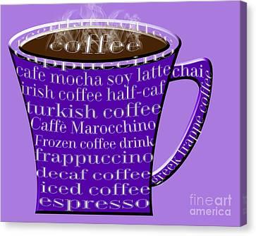 Coffee Mug Purple Typography Canvas Print by Andee Design