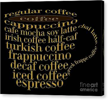 Coffee Shoppe Coffee Names Black 1 Typography Canvas Print by Andee Design