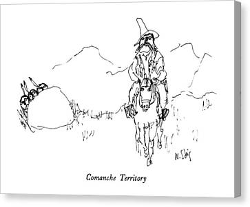 Comanche Canvas Print - Comanche Territory by William Steig