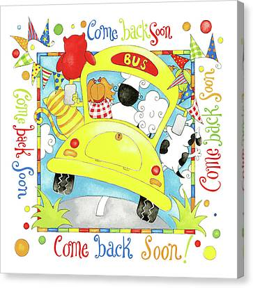 Come Back Soon Canvas Print by P.s. Art Studios