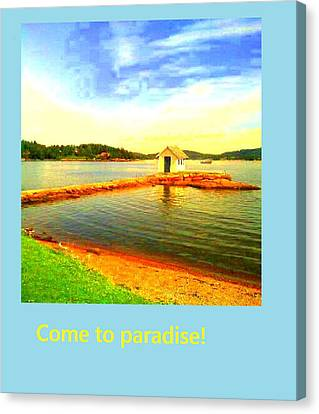 Come To Paradise And Be Happy Forever  Canvas Print