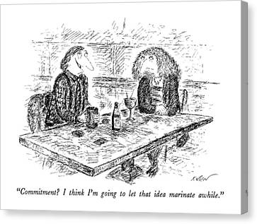 Commitment?  I Think I'm Going To Let That Idea Canvas Print by Edward Koren
