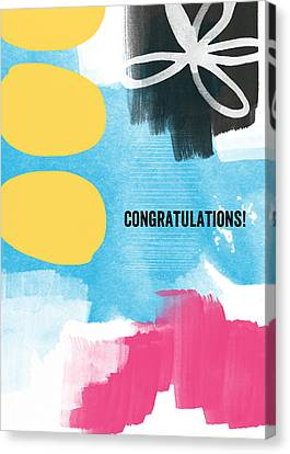 Congratulations- Abstract Art Greeting Card Canvas Print by Linda Woods