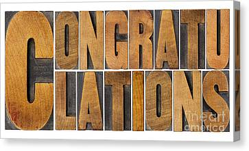 Canvas Print featuring the photograph Congratulations In Wood Type by Marek Uliasz