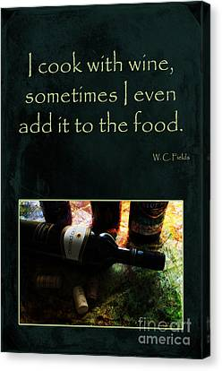 Cook With Wine Canvas Print by Randi Grace Nilsberg