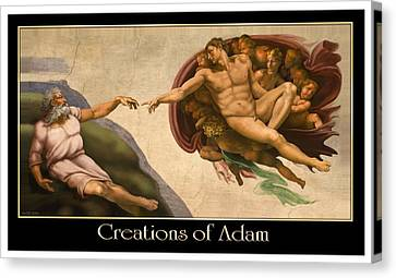 Creations Of Adam Canvas Print by Scott Ross