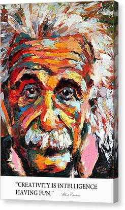 Pioneers Canvas Print - Creativity Is Intelligence Having Fun Albert Einstein by Derek Russell