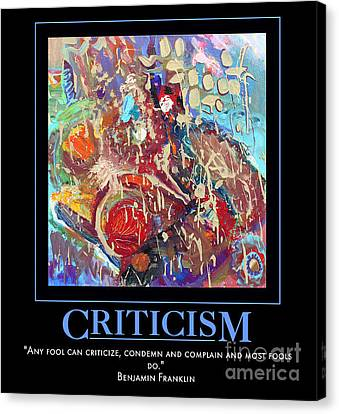 Criticism Canvas Print