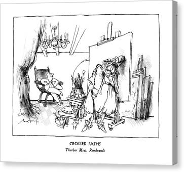 Crossed Paths Thurber Meets Rembrandt Canvas Print