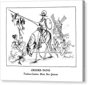 Don Quixote Canvas Print - Crossed Paths Toulouse-lautrec Meets Don Quixote by Ronald Searle