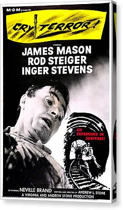 1950s Poster Art Canvas Print - Cry Terror, Us Poster, James Mason, 1958 by Everett