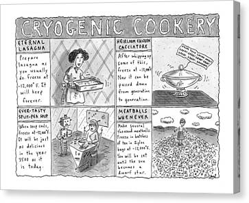 Cryogenic Cookery Canvas Print by Roz Chast