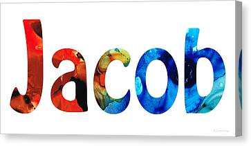 Customized Baby Kids Adults Pets Names - Jacob 5 Name Canvas Print by Sharon Cummings