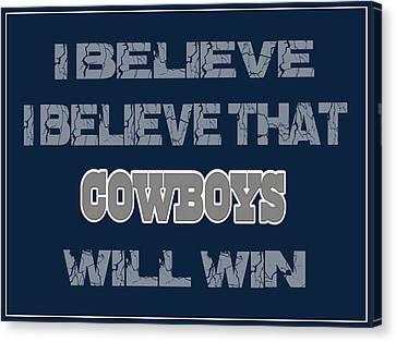 Dallas Cowboys I Believe Canvas Print by Joe Hamilton