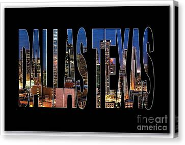 Dallas Texas Skyline Canvas Print by Marvin Blaine