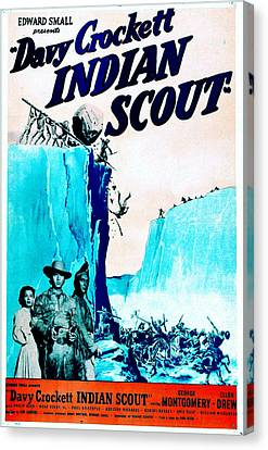 1950 Movies Canvas Print - Davy Crockett Indian Scout, Us Poster by Everett