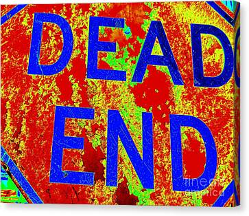 Dead End Canvas Print by Ed Weidman