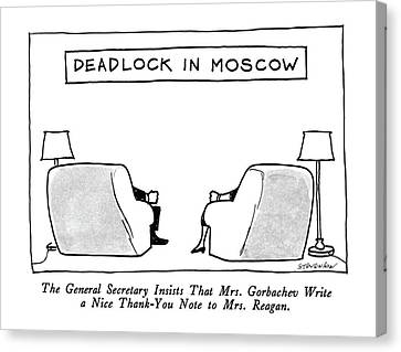 Deadlock In Moscow The General Secretary Insists Canvas Print by James Stevenson