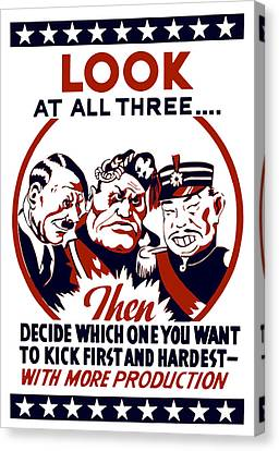 Decide Which One You Want To Kick First And Hardest Canvas Print by War Is Hell Store