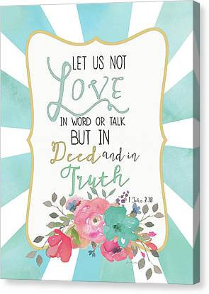 Deed & Truth Canvas Print by Jo Moulton