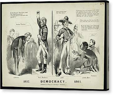 Democracy 1832 Canvas Print by MotionAge Designs