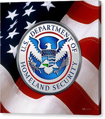 Department Of Homeland Security - D H S Emblem Over American Flag Canvas Print by Serge Averbukh
