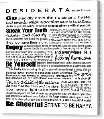 For Canvas Print - Desiderata - Black And White Square by Ginny Gaura