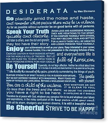 Desiderata - Blue Canvas Print