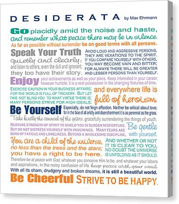 Gift For Canvas Print - Desiderata - Multi-color - Square Format by Ginny Gaura