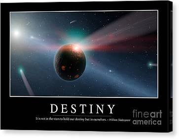 Destiny Inspirational Quote Canvas Print by Stocktrek Images